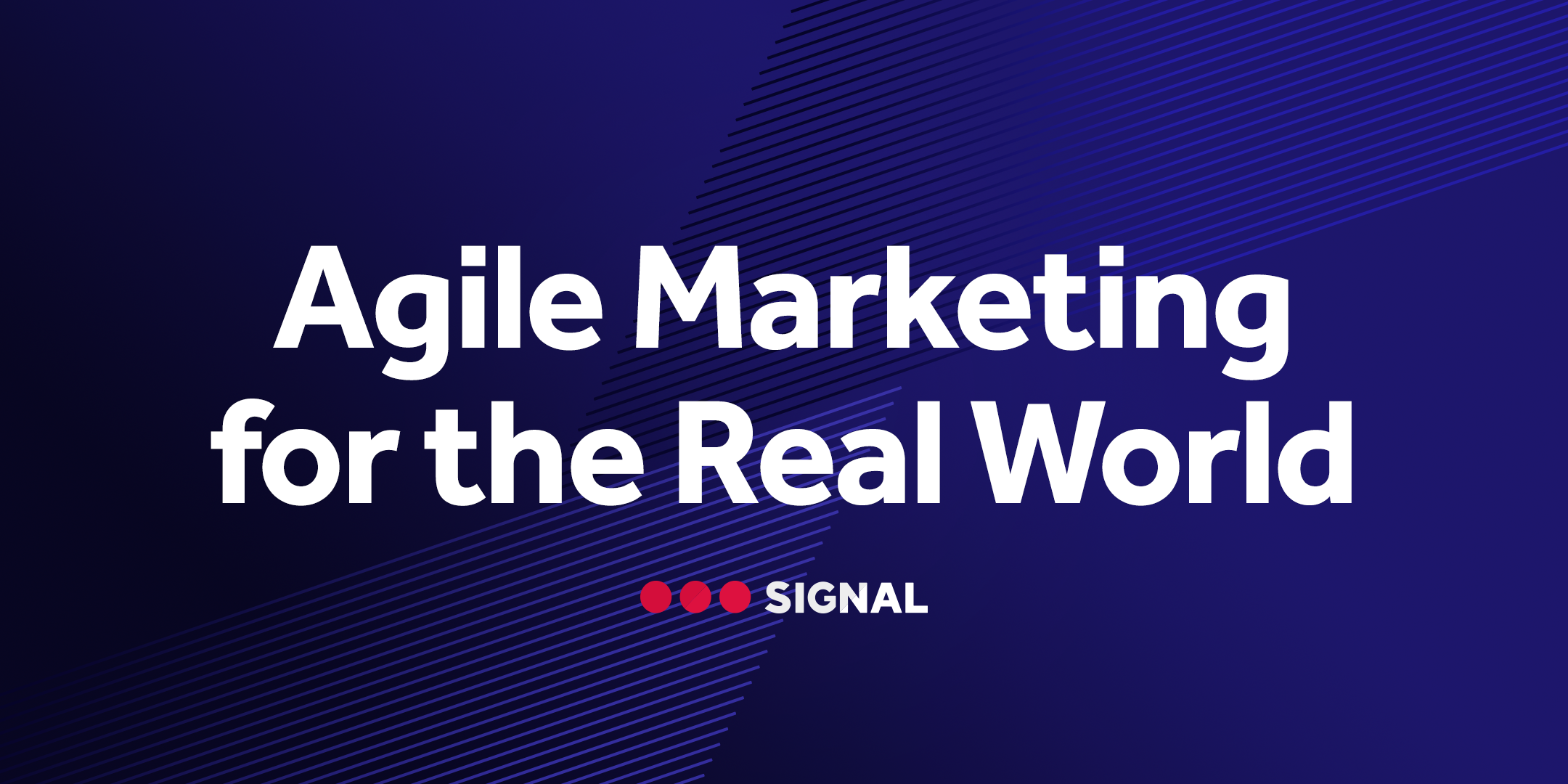 Agile Marketing for the Real World - event banner